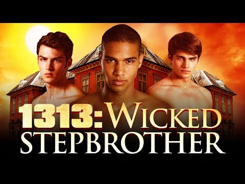 1313: WICKED STEPBROTHER Get the DVD at amazon.com !