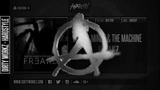 Digital Mindz & The Machine - Freakz (Official Audio)