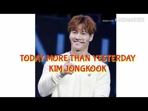 [ K-POP ] KIM JONGKOOK ( 김종국 ) - TODAY MORE THAN YESTERDAY LYRICS -N vevo