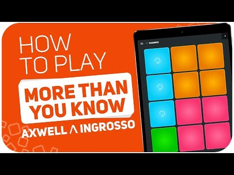 How to play: MORE THAN YOU KNOW (Axwell Λ Ingrosso) - SUPER PADS - Kit Madness