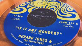 Durand Jones The Indications Is It Any Wonder