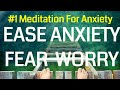 Guided Meditation to ease Anxiety, Worry, Overthinking & Urgency | Soothing | Calm | POWERFUL MP3