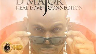 D Major - Love Connection [Give Praises Riddim] January 2016