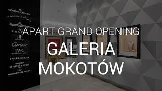 Grand Opening - Galeria Mokotów