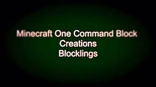 Minecraft One Command Block Creation | Blocklings