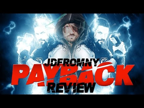 WWE Payback 2016 5/1/16 Review & Results