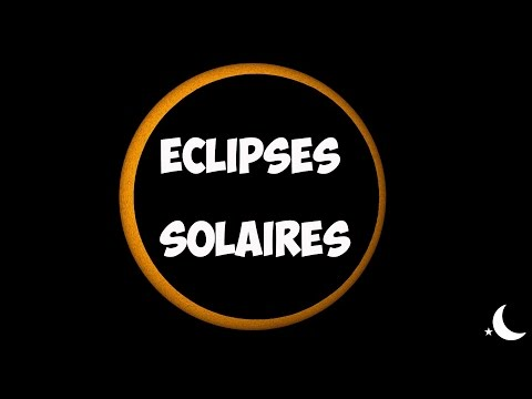 Eclipses solaires : explications