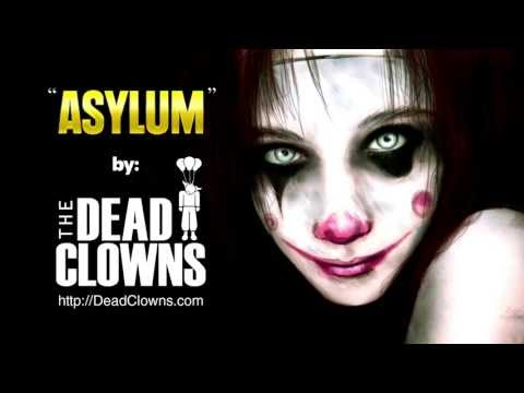 The Dead Clowns - ASYLUM #1