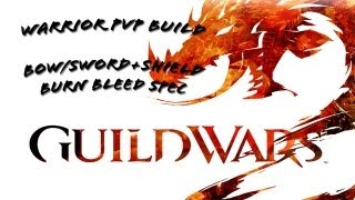 Warrior Burning/Bleed Build 1 &#8211; Bow + Sword/Shield