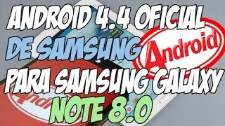 Actualizar Samsung Galaxy Note 8.0 a android 4.4.2 Kitkat Oficial -2014