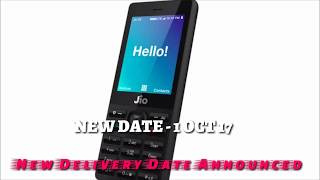 JIO PHONE - NEW DELIVERY DATE