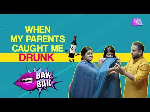 When My Parents Caught Me Drunk | Life Tak