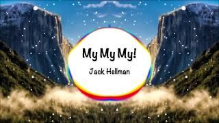 Download Lagu Troye Sivan - My My My! (Cover Remix) Gratis STAFABAND