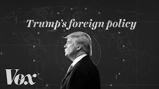 How Donald Trump thinks about foreign policy