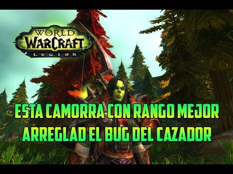 World of Warcraft | CAZADOR PUNTERÍA - CAMORRA EN TARREN MILL - ARREGLAD EL BUG DEL CAZADOR! - PvP
