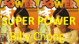 Kung Fu Lovers | SUPER POWER | Starring Billy Chong