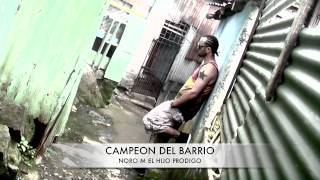 Noro M - Campeon del Barrio - (Hot Gal Riddim - CanZionRecords)