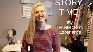 story time | my tonsillectomy experience!
