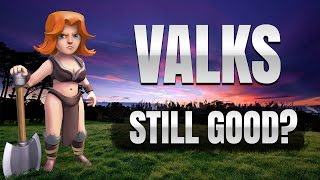 Clash of Clans: ARE VALKS STILL GOOD AT TH9?
