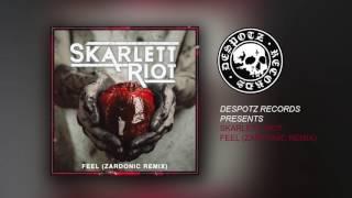 Skarlett Riot - Feel (Zardonic Remix) (HQ Audio Stream)