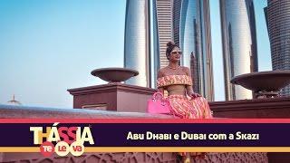 THÁSSIA TE LEVA: Abu Dhabi e Dubai