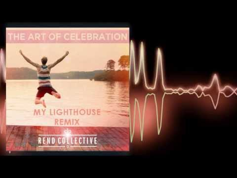 Rend Collective My Lighthouse pKal Remix