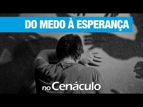 Do medo à esperança | no Cenáculo 10/01/2020