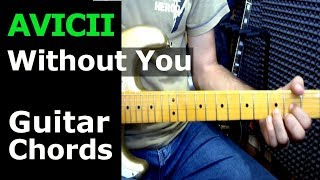 HOW TO PLAY - AVICII - Without You ft Sandro Cavazza - Guitar Chords