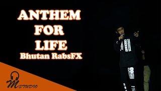 Download Lagu Anthem for life by Bhutan RabsFX (B-Pop Show 2018 performance) Gratis STAFABAND