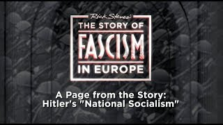 "The Story of Fascism: Hitler's ""National Socialism"""
