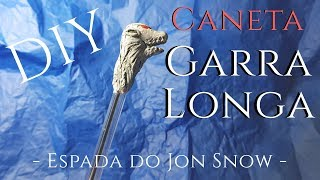 DIY :: CANETA GARRALONGA || (ESPADA DO JON SNOW) #MESDEGOT #GAMEOFTHRONES