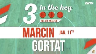 3 In The Key: Marcin Gortat - Jan. 11th