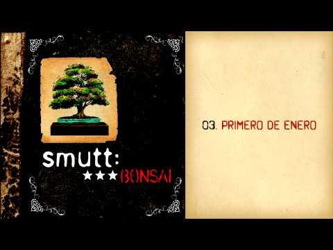 Smutt - Primero De Enero