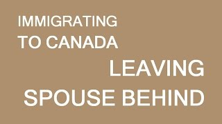 download lagu Immigrating To Canada Out The Spouse. Sponsoring Him/her Later? gratis