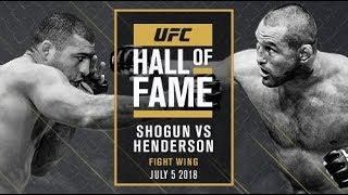 Shogun vs Henderson UFC Hall of Fame 2018 - Fight Wing