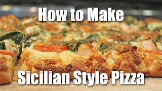 Sicilian Style Pizza Dough Recipe - How to Make Pizza Romano