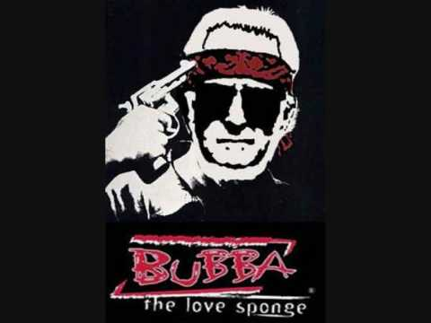 Bubba The Love Sponge - Ned - Live Like You Were Frying video