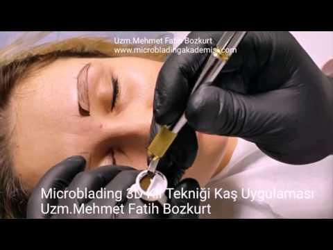 Microblading 3D Kıl Tekniği Kaş  Nasıl Yapılır Uzm.Mehmet Fatih Bozkurt