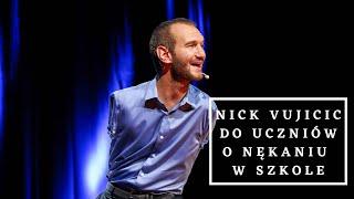 Nick Vujicic do uczniów o nękaniu w szkole