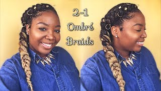Two In One | Ombre Feed-In Braids