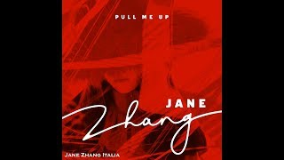 Jane Zhang 张靓颖 《Pull Me Up》with lyrics. The single is out !