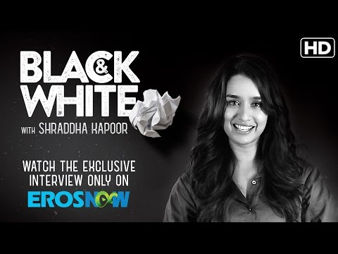 Catch Shraddha Kapoor On Black & White | The Interview