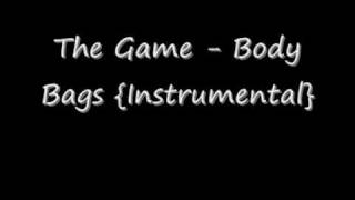 The Game - Body Bags {Instrumental}