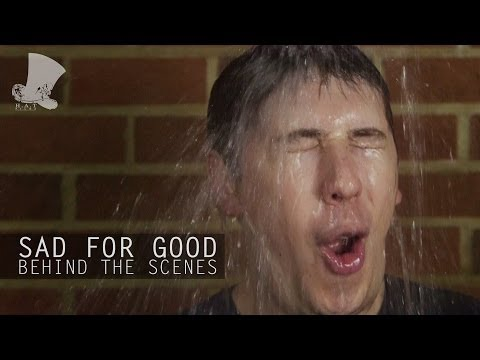 Behind The Scenes: Sad for Good - Music Video [Take That PARODY]