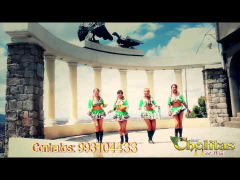 las cholitas del Peru - ya no me jodas mas