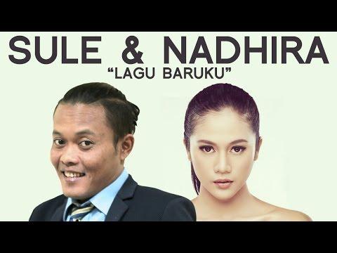 Lagu Baruku - Sule with Nadhira Suryadi
