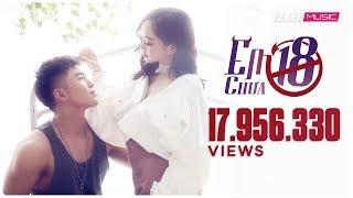 Em Chưa 18   WILL - LOU HOÀNG - KAITY NGUYỄN   Em Chưa 18 OST   Official Lyric Video