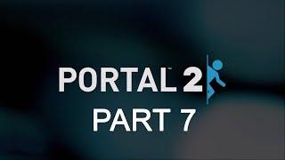 Portal 2 - Part 7 - Wheatley Don't Like Me Anymore