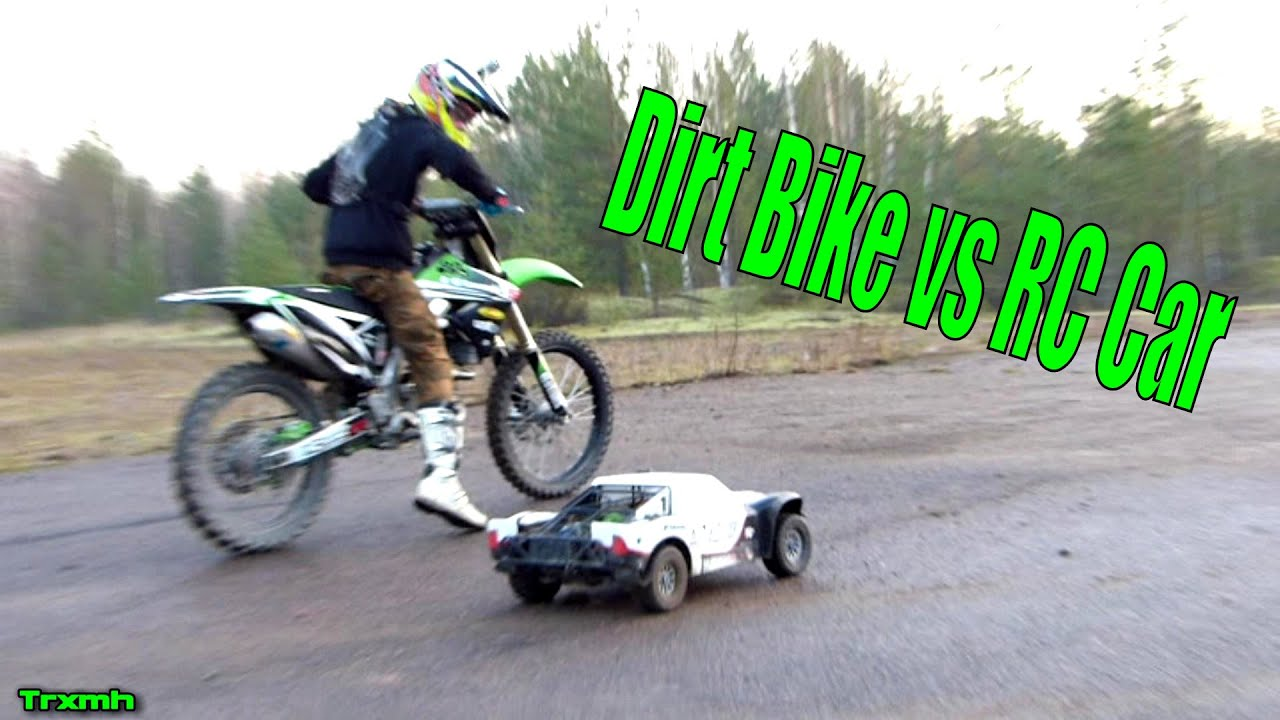 Dirt Bikes Youtube Dirt Bike vs RC Car