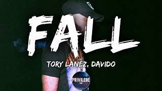 Tory Lanez - FALL ft. Davido (Lyrics)